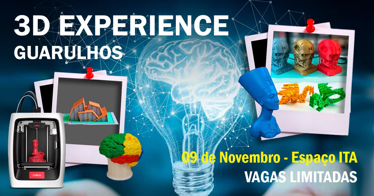 3D Experience Guarulhos – 2º Edição – Participe